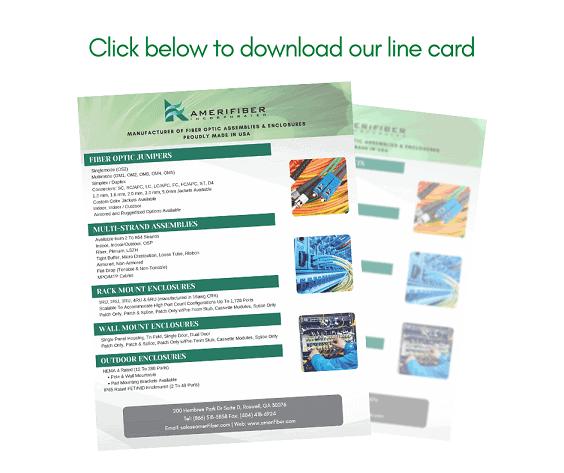 Fiber Optic Products Line Card - Amerifiber